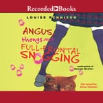 Angus, Thongs and Full-Frontal Snogging by  Louise Rennison audiobook