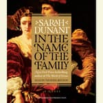 In the Name of the Family by  Sarah Dunant audiobook