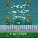 The Mutual Admiration Society by  Lesley Kagen audiobook