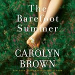 The Barefoot Summer by  Carolyn Brown audiobook