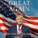 Great Again by  Donald J. Trump audiobook