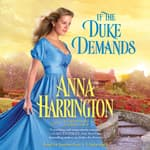 If the Duke Demands by  Anna Harrington audiobook