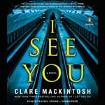 I See You by  Clare Mackintosh audiobook