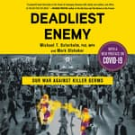 Deadliest Enemy by  Mark Olshaker audiobook