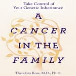 A Cancer in the Family by  Theodora Ross MD, PhD audiobook