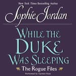 While the Duke Was Sleeping by  Sophie Jordan audiobook