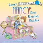 Fancy Nancy: Best Reading Buddies by  Jane O'Connor audiobook