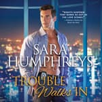 Trouble Walks In by  Sara Humphreys audiobook