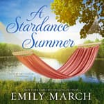 A Stardance Summer by  Emily March audiobook