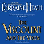 The Viscount and the Vixen by  Lorraine Heath audiobook