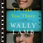 I'll Take You There by  Wally Lamb audiobook