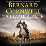 The Flame Bearer by  Bernard Cornwell audiobook