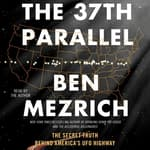 The 37th Parallel by  Ben Mezrich audiobook