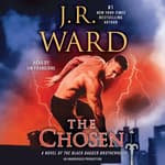 The Chosen by  J. R. Ward audiobook