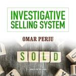 Investigative Selling System by  Omar Periu audiobook