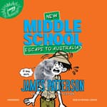 Middle School: Escape to Australia by  Martin Chatterton audiobook