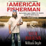 The American Fisherman by  Willie Robertson audiobook