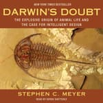 Darwin's Doubt by  Stephen C. Meyer audiobook