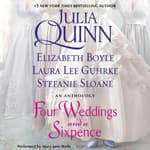 Four Weddings and a Sixpence by  Laura Lee Guhrke audiobook