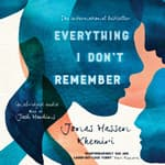 Everything I Don't Remember by  Jonas Hassen Khemiri audiobook