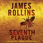 The Seventh Plague by  James Rollins audiobook