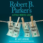 Robert B. Parker's Little White Lies by  Ace Atkins audiobook