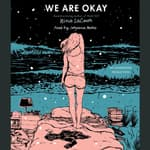 We Are Okay by  Nina LaCour audiobook