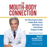 The Mouth-Body Connection by  Diane Reverand audiobook