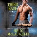 Third Base by  Heidi McLaughlin audiobook