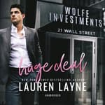 Huge Deal by  Lauren Layne audiobook