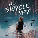 The Bicycle Spy by  Yona Zeldis McDonough audiobook