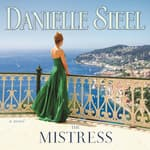 The Mistress by  Danielle Steel audiobook