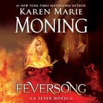 Feversong by  Karen Marie Moning audiobook