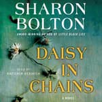 Daisy in Chains by  Sharon Bolton audiobook