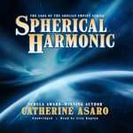 Spherical Harmonic by  Catherine Asaro audiobook