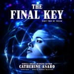 The Final Key by  Catherine Asaro audiobook