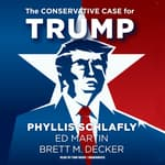 The Conservative Case for Trump by  Brett M. Decker audiobook