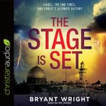 Stage Is Set by  Bryant Wright audiobook