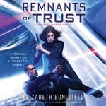 Remnants of Trust by  Elizabeth Bonesteel audiobook