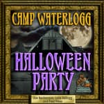 The Camp Waterlogg Halloween Party by  Lorie Kellogg audiobook
