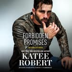 Forbidden Promises by  Katee Robert audiobook