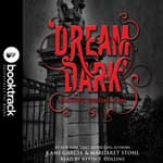 Dream Dark: A Beautiful Creatures Story by  Margaret Stohl audiobook