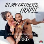 In My Father's House by  E. Lynn Harris audiobook