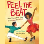 Feel the Beat: Dance Poems that Zing from Salsa to Swing by  Marilyn Singer audiobook