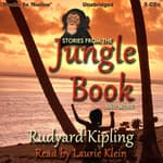 Stories from <i>The Jungle Book</i> and More by  Rudyard Kipling audiobook