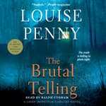 The Brutal Telling by  Louise Penny audiobook