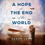 A Hope at the End of the World by  Sarah Lark audiobook
