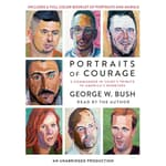 Portraits of Courage by  George W. Bush audiobook