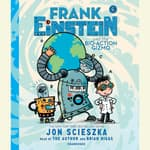 Frank Einstein and the Bio-Action Gizmo by  Jon Scieszka audiobook