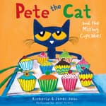 Pete the Cat and the Missing Cupcakes by  James Dean audiobook